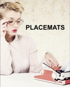 Placemats - Good enough to eat