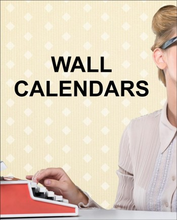 Wall Calendars | Be seen every single day