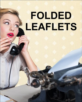 Folded Leaflets | Bring your message to life