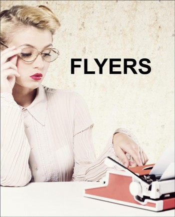 Flyers | Highly affordable. Highly effective.